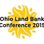 Ohio Land Bank Conference 2015