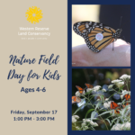 Nature Field Day for Kids: Monarchs (Ages 4-6)