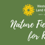 Nature Field Day for Kids - May 24 Session 2